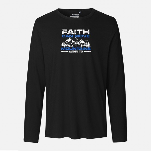 Mens Long Sleeve Shirt - Faith can move moutains